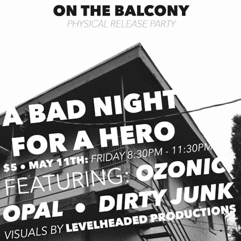 A Bad Night for a Hero On The Balcony Poster 2018